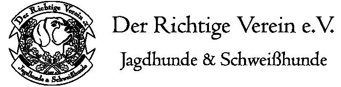 Der Richtige Verein - Jagdhunde & Schweißhunde e.V.